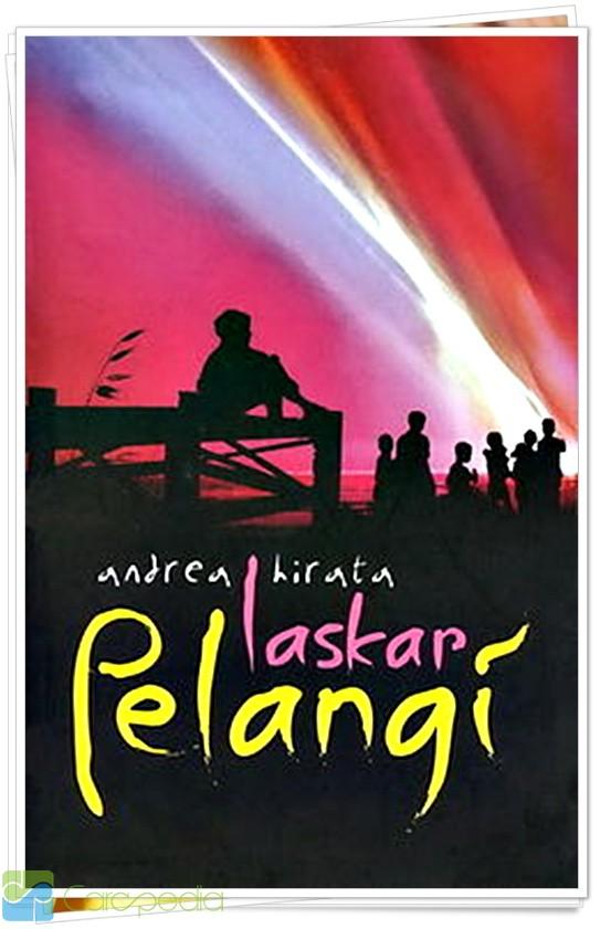 Sinopsis Laskar Pelangi Entertainment Carapedia