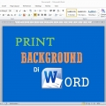 Tips Mencetak Warna Background pada Ms. Word